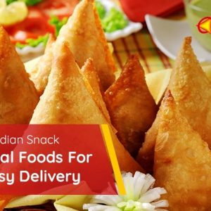Order Your Indian Snack On Oriental Foods For Fast And Easy Delivery