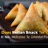Does Indian Snack Tempt You? If Yes, Welcome To Oriental Foods!