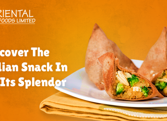 Discover The Indian Snack In All Its Splendor