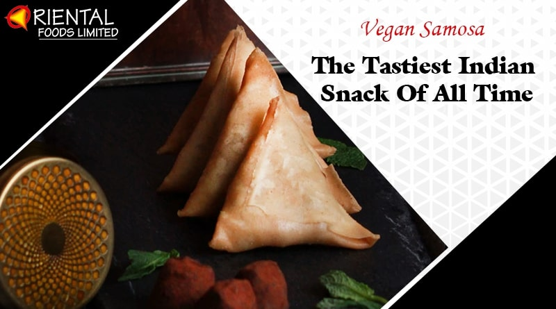Leading Vegan Samosas in London - Orientalfoods